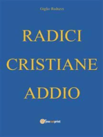 Radici cristiane addio