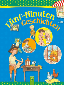 Fünf-Minuten Geschichten: Gutenachtgeschichten für Kinder zum Vorlesen