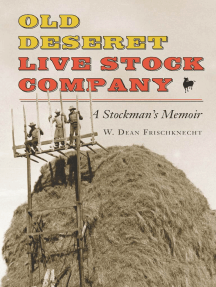 Old Deseret Live Stock Company: A Stockman's Memoir