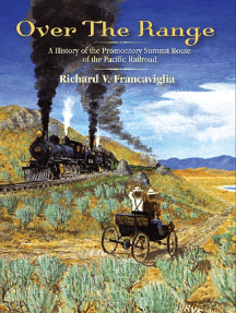 Over the Range: A History of the Promontory Summit Route of the Pacific Railroad