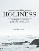 Unveiling Holiness From James, 2Peter, Jude and Revelation