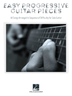 Easy Progressive Guitar Pieces: 60 Songs Arranged in Sequence of Difficulty for Solo Guitar
