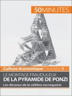 Le montage frauduleux de la pyramide de Ponzi