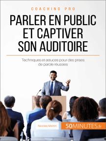 Parler en public et captiver son auditoire: Techniques et astuces pour des prises de parole réussies