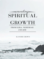 Unveiling Spiritual Growth From Ezra, Nehemiah and Job