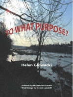 To What Purpose?