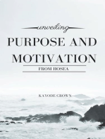 Unveiling Purpose and Motivation From Hosea