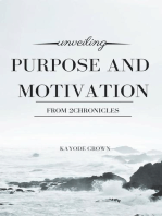 Unveiling Purpose and Motivation From 2Chronicles