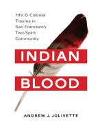 Indian Blood: HIV and Colonial Trauma in San Francisco's Two-Spirit Community