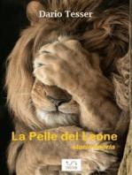 La pelle del leone - storia beòria