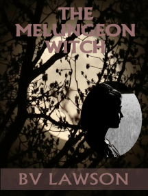 The Melungeon Witch Complete Five-Story Set: The Melungeon Witch Short Story Series