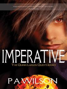 Imperative: The Quinn Larson Quests, #1
