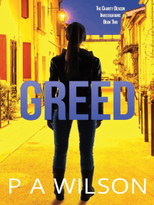 Greed: The Charity Deacon Investigations, #2