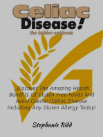 Coeliac Disease the hidden epidemic!