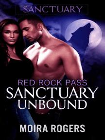Sanctuary Unbound: Red Rock Pass, #4