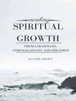 Unveiling Spiritual Growth From Colossians, 1Thessalonians and Philemon