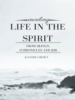 Unveiling Life in the Spirit From 2Kings, 1Chronicles and Job