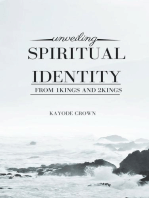 Unveiling Spiritual Identity From 1Kings and 2Kings