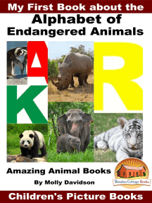 My First Book about the Alphabet of Endangered Animals: Amazing Animal Books - Children's Picture Books