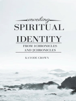 Unveiling Spiritual Identity From 1Chronicles and 2Chronicles