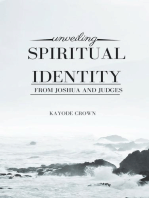Unveiling Spiritual Identity From Joshua and Judges