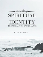 Unveiling Spiritual Identity From 1Samuel and 2Samuel