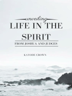 Unveiling Life in the Spirit From Joshua and Judges