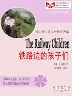 The Railway Children铁路边的孩子们(ESL/EFL英汉对照简体版)