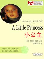 A Little Princess 小公主(ESL/EFL英汉对照简体版)