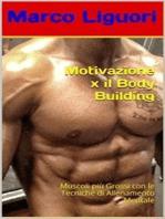Motivazione x il Body Building