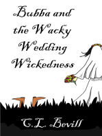 Bubba and the Wacky Wedding Wickedness