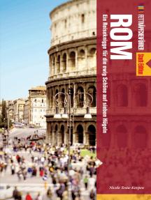 Fettnäpfchenführer Rom: Ein Reiseknigge für die ewig Schöne auf sieben Hügeln