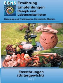 Ernährung bei Essstörungen (Untergewicht): Diätetik - Stoffwechsel - Essstörungen (Untergewicht)