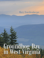 Groundhog Day In West Virginia