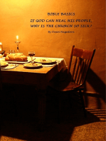 Bible Basics - If God Can Heal His People, Why Is the Church So Sick?