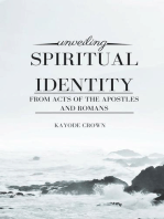 Unveiling Spiritual Identity From Acts of the Apostles and Romans