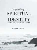 Unveiling Spiritual Identity From Matthew and Mark