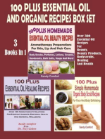 100 Plus Essential Oil And Organic Recipes Box Set
