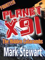 Planet X91 The Hidden Catacombs