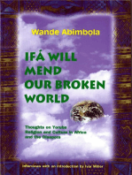 Ifa Will Mend Our Broken World