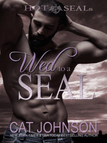Wed to a SEAL: Hot SEALs, #8