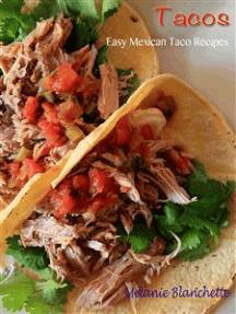 Tacos : Easy Mexican Taco Recipes