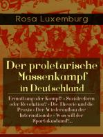 Der proletarische Massenkampf in Deutschland
