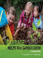 Garbage Helps Our Garden Grow