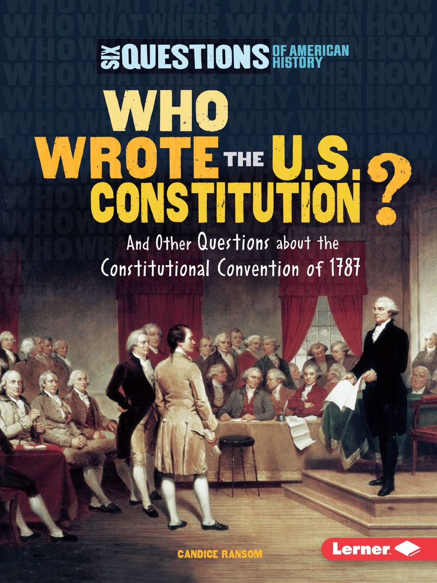 Who Wrote the U.S. Constitution? by Candice Ransom - Book - Read ...