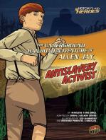 The Underground Railroad Adventure of Allen Jay, Antislavery Activist