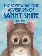 The Somewhat True Adventures of Sammy Shine