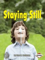 Staying Still