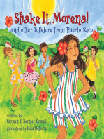 Shake It, Morena!: And Other Folklore from Puerto Rico