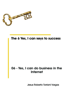 06: Yes, I Can Do Business in the Internet